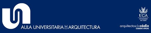 Convocatoria pública para la provisión de la dirección académica del Aula Universitaria de Arquitectura de la Universidad de Cádiz